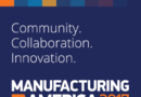Manufacturing in America 2017: Building a community of collaboration and innovation