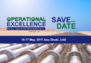Operational Excellence in Oil, Gas and Petro Chemicals – 15 – 17 May 2017